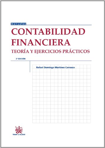 Contabilidad financiera Teoría y ejercicios prácticos: Rafael Domingo Martínez