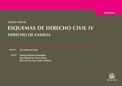 9788490531471: Tomo XXXVII Esquemas de Derecho civil IV Derecho de familia