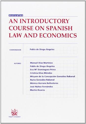 9788490535042: An Introductory Course on Spanish Law and Economics (Manuales de Filosofía, Introducción y Teoría del Derecho)