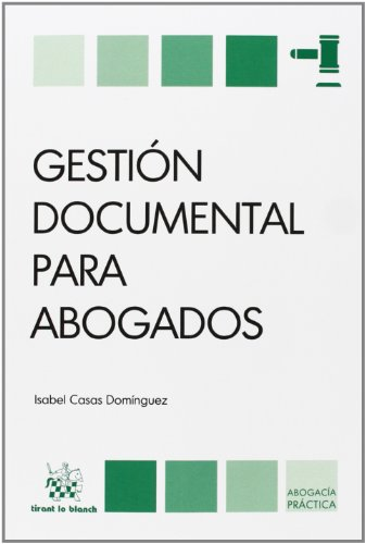 9788490535646: Gestión documental para abogados