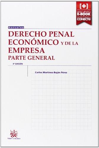9788490539194: Derecho Penal Económico y de la Empresa Parte General (+ Tirant) (Manuales de Derecho Penal)