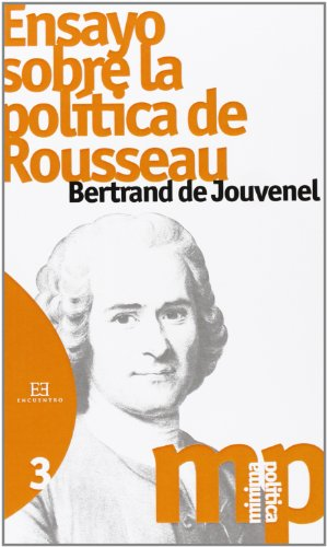 9788490550144: Ensayo sobre la política de Rousseau