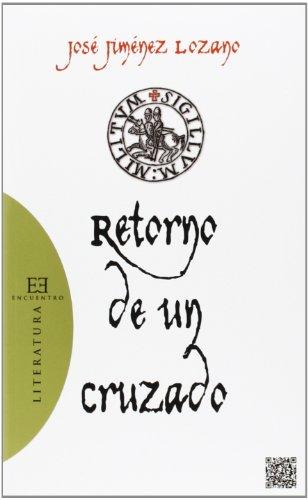 9788490550212: Retorno de un cruzado (Literatura)