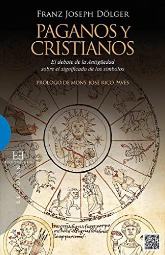 9788490550250: Paganos y cristianos (Ensayo)