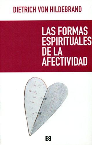 9788490551448: Las formas Espirituales de la afectividad (Opuscula philosophica)