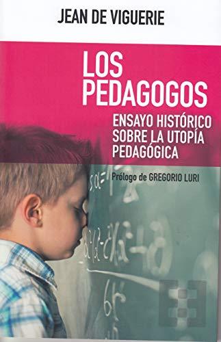 9788490559550: Pedagogos, Los (NUEVO ENSAYO)