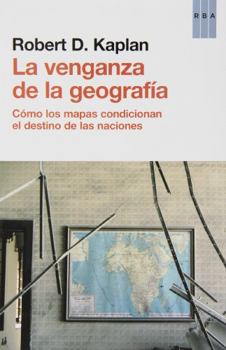 9788490560037: La venganza de la geografía (ENSAYO Y BIOGRAFIA)