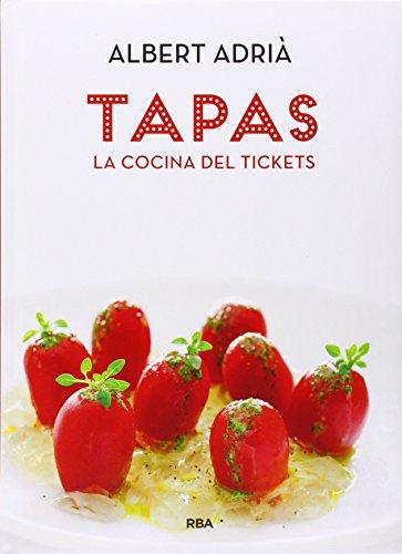 9788490560051: Tapas, la cocina del Tickets (GASTRONOMÍA Y COCINA)