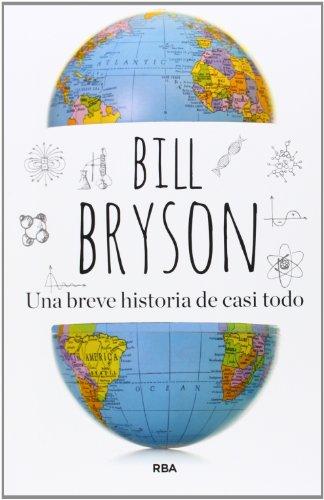 9788490562420: Una Breve Historia De Casi Todo (BIBLIOTECAS DE AUTOR)