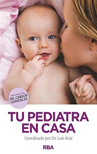 9788490563731: PEDIATRA EN CASA NO FICCIO R.B.A.