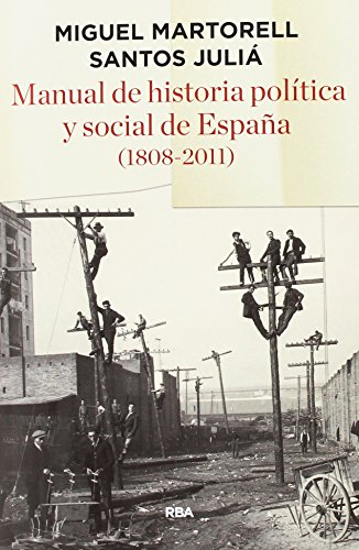 9788490563908: Manual de historia política y social de España (1808- 2011)