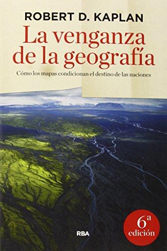 9788490564318: VENGANZA DE LA GEOGRAFIA LA