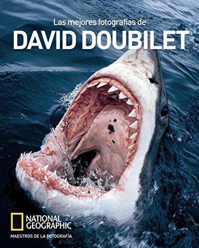 9788490565407: National Geographic. Las Mejores Fotografías De David Doubilet