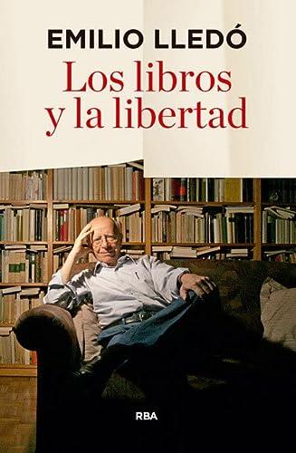 9788490566060: Los libros y la libertad