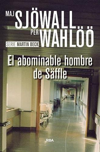 9788490567074: El abominable hombre de Säffle: Serie Martin Beck VII (NOVELA POLICÍACA BIB)
