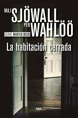 9788490567081: La habitación cerrada: Serie Martin Beck VIII (NOVELA POLICÍACA BIB)