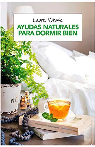9788490568750: Ayudas naturales para dormir bien (SALUD)