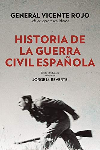 9788490568767: Historia de la guerra civil española