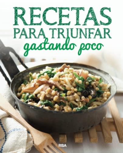 RECETAS P/ TRIUNFAR GASTANDO POCO