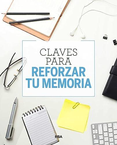 CLAVES P/ REFORZAR TU MEMORIA