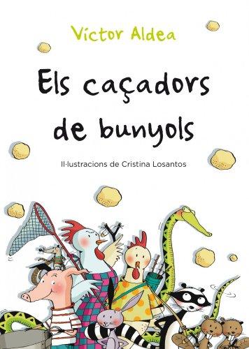 9788490570029: Els Caçadors De Bunyols (Primers Lectors)