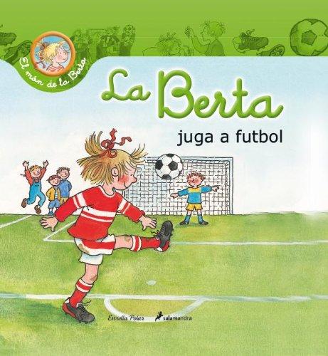 9788490572429: La Berta juga a futbol