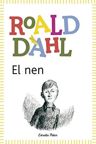 9788490572597: El nen: inclou recurs digital (BIBLIOTECA ROALD DAHL (EP))