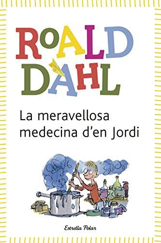 9788490572962: La Meravellosa Medecina D'En Jordi (L´Odissea 3)