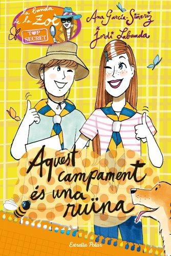 9788490573327: La Zoè Marxa D'Acampada (La Banda de Zoè)