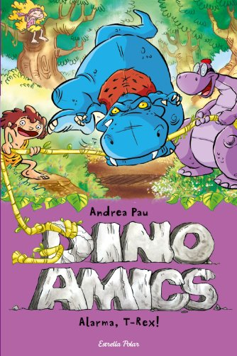 9788490573792: Alarma, T-Rex! (Dino Amics)