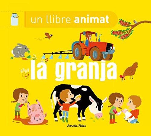 9788490574669: La granja un llibre animat (LA LLUNA DE PAPER)