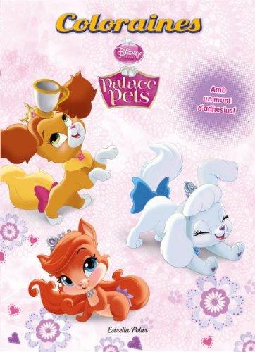 9788490574751: Palace Pets. Coloraines (DISNEY)