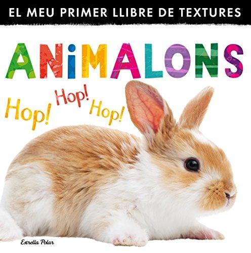 9788490575567: Animalons. El meu primer llibre de textures (LLIBRES SORPRESA)