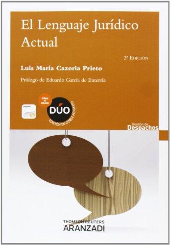 9788490590195: El lenguaje jurídico actual (Papel + e-book) (Gestión de Despachos)