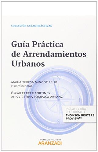 9788490591000: Guía Práctica de Arrendamientos Urbanos (Papel + e-book) (Guías Prácticas)