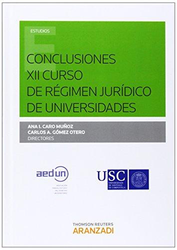 Conclusiones XII Curso de Régimen Jurídico de Universidades: G�mez Otero, Carlos A.; ...