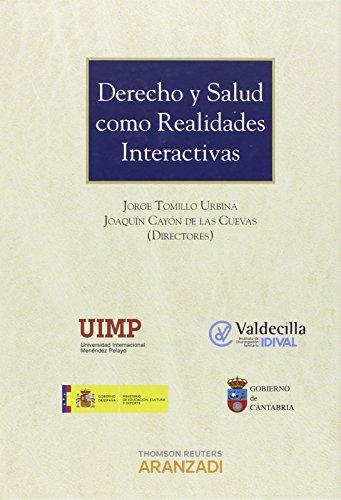 9788490596517: Derecho Y Salud Como Realidades Interactivas (Monograf�a)