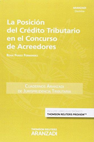 9788490596906: Posición del Crédito Tributario en el Concurso de Acreedores,La (Cuadernos - Jurisprudencia Tributaria)