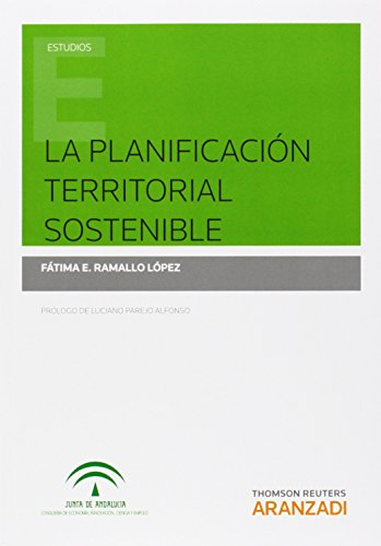 La planificación territorial sostenible: Ramallo López, Fátima E.