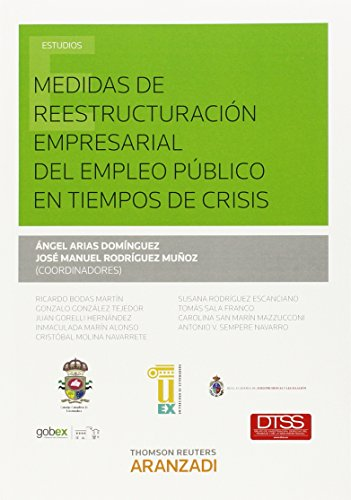 9788490598153: Medidas de reestructuración empresarial del empleo público en tiempos de crisis (Monografía)