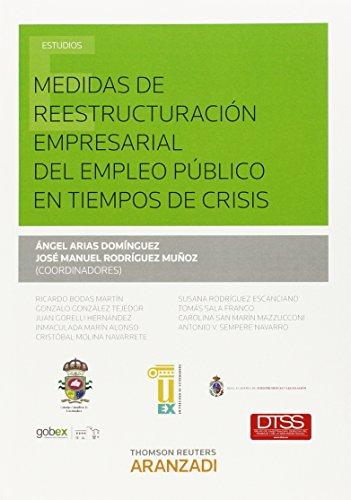 Medidas de reestructuración empresarial del empleo público: Arias Domínguez, Angel;