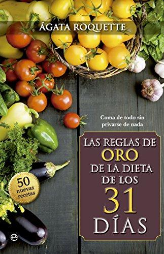 Las reglas de oro de la dieta: Roquette, Agatha
