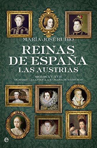 9788490604410: Reinas de España - las austrias