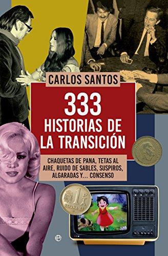 333 historias de la transición: Carlos Santos