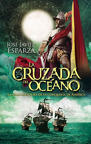 La cruzada del océano: José Javier Esparza