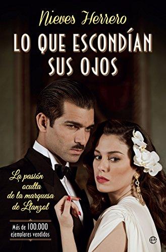 9788490607848: Lo Que Escondian Sus Ojos - Edición Serie TV (Novela histórica)