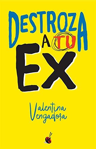 Destroza a tu ex - Vengadora, Valentina