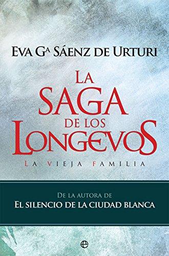 9788490609644: La saga de los longevos: La vieja familia