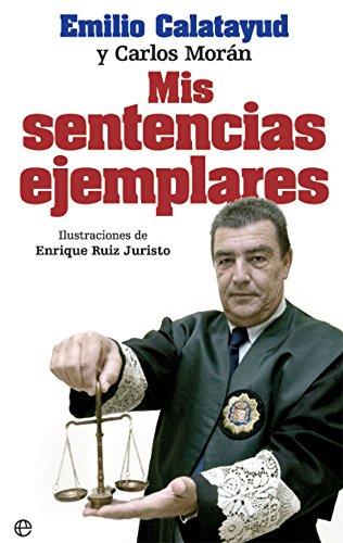 9788490609972: Mis sentencias ejemplares (Bolsillo)