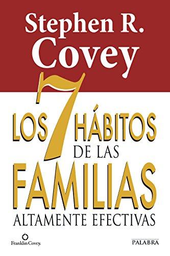 9788490610282: Los 7 hábitos de las familias altamente efectivas (Educación y familia)